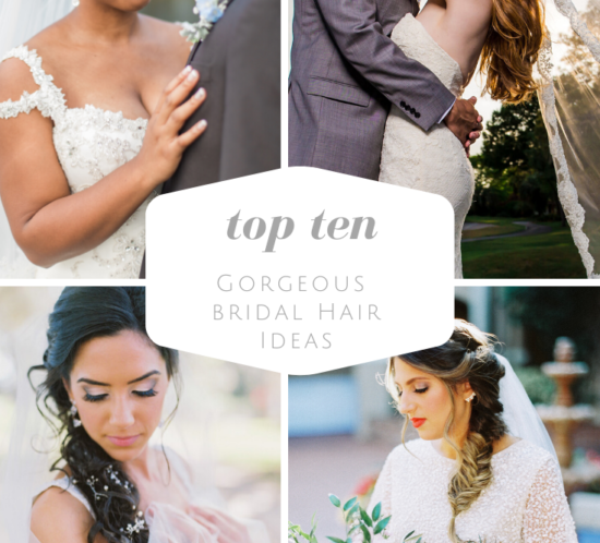 Top Ten Wedding Hair Styles Feature with Four Brides