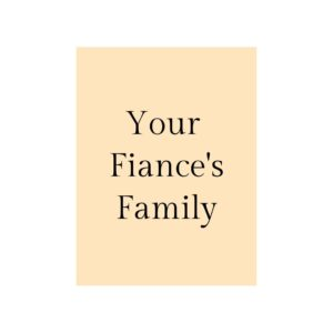 Questions About Your Fiances Family