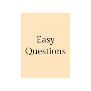 Easy Questions